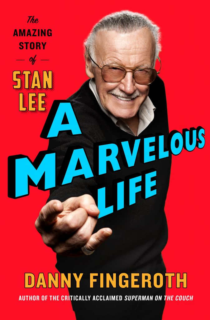 A Marvelous Life: The Amazing Story of Stan Lee book cover